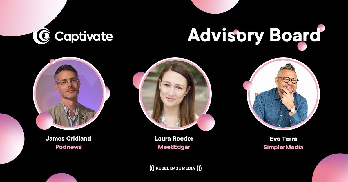 Captivate podcast hosting, analytics & marketing advisory board