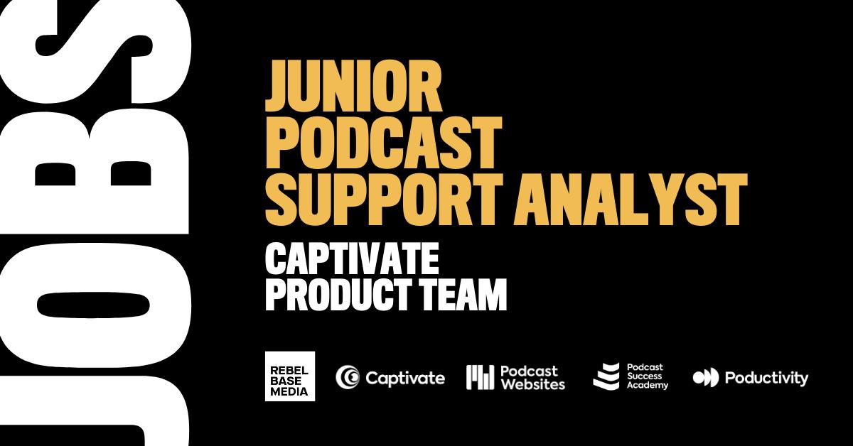 Junior Podcast Support Analyst (U.K.)