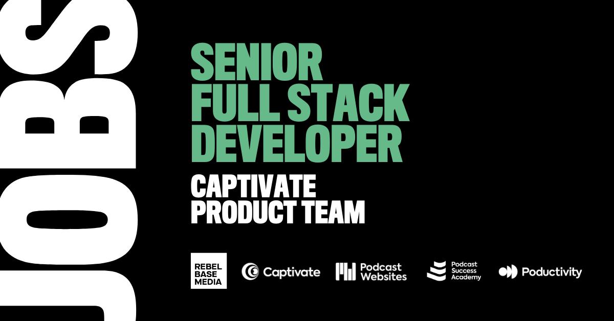 Senior Full-Stack Developer (Fast-Growing UK Podcast Tech Company)