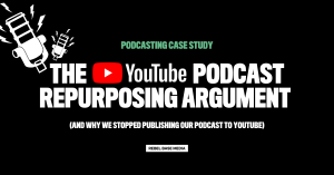 YouTube Podcasting Case Study